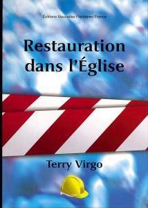 Restauration dans l'église – Terry Virgo