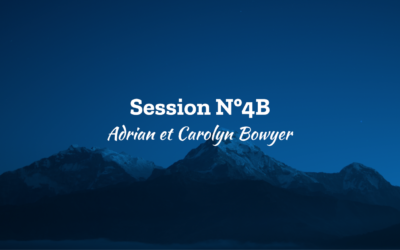 Session N°4B – Adrian et Carolyn Bowyer