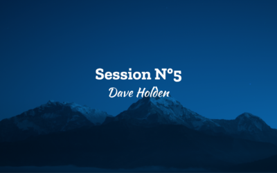 Ascension 2018 Session N°5 – Dave Holden
