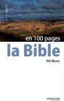La Bible en 100 pages – Phil Moore