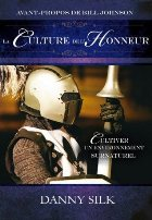 La culture de l'honneur – Danny Silk
