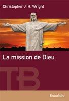 La Mission de Dieu – Chris Wright